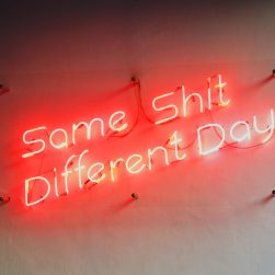Same Shit Different Day Neon Sign