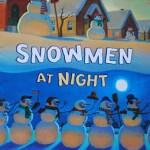 Snowmen Do at Night