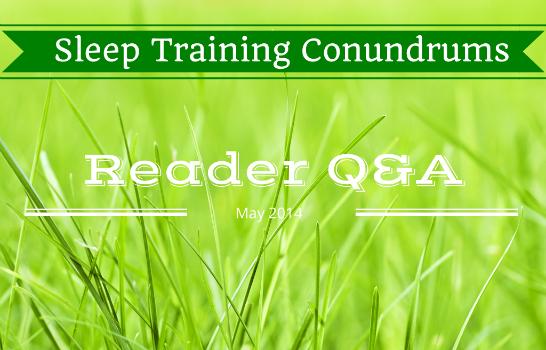 reader mailbag sleep training