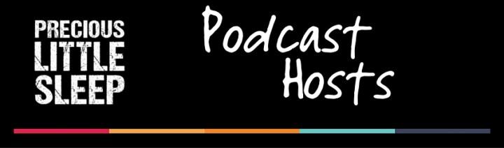 precious little sleep podcast hosts