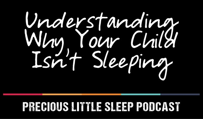 What You Need to Know to Diagnose Your Child's Sleep Struggles EP 6