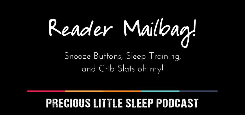 reader mailbag precious little sleep podcast