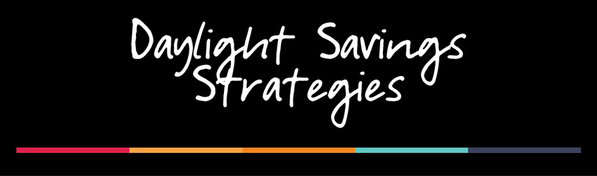 daylight savings strategies podcast
