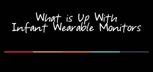 infant wearable monitors