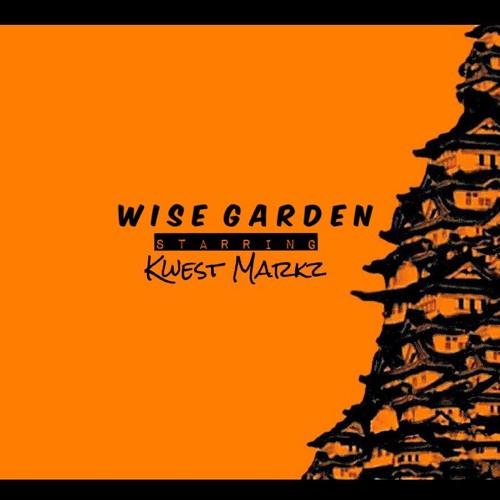 Kwest Markz – Wise Garden (Prod. By Laron Knight) | @kwestmarkz