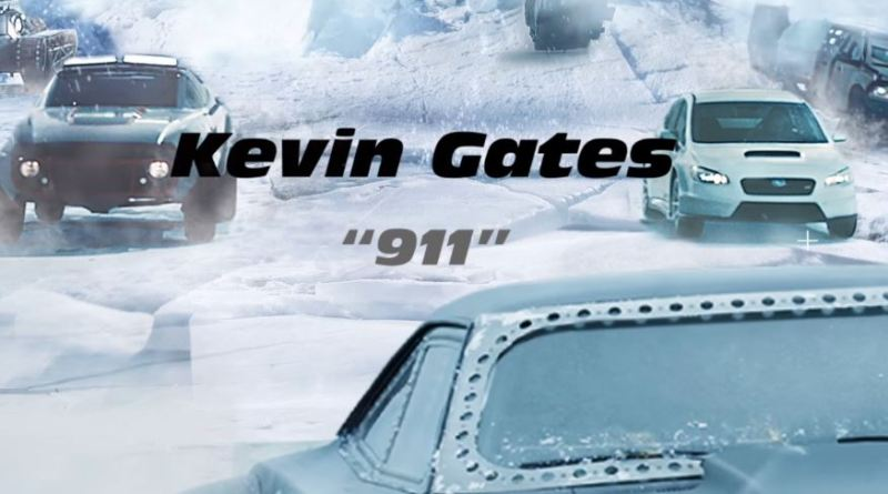 kevin gates, 911, kevin gates 911, the fate of the furious soundtrack,