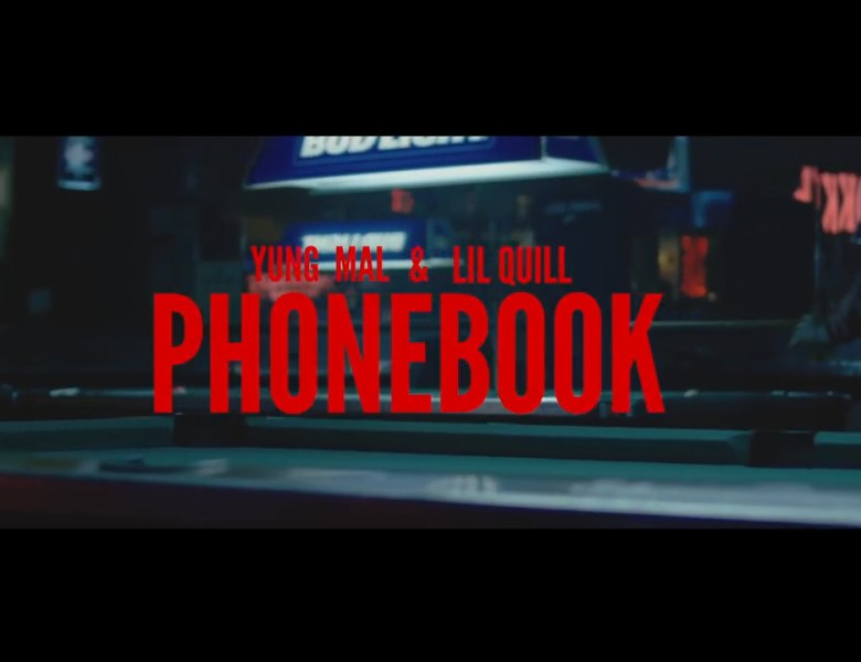 "Yung Mal & Lil Quill – ""Phonebook"" [Music Video]"