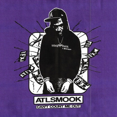 ATL SMOOK – Can't Count Me Out