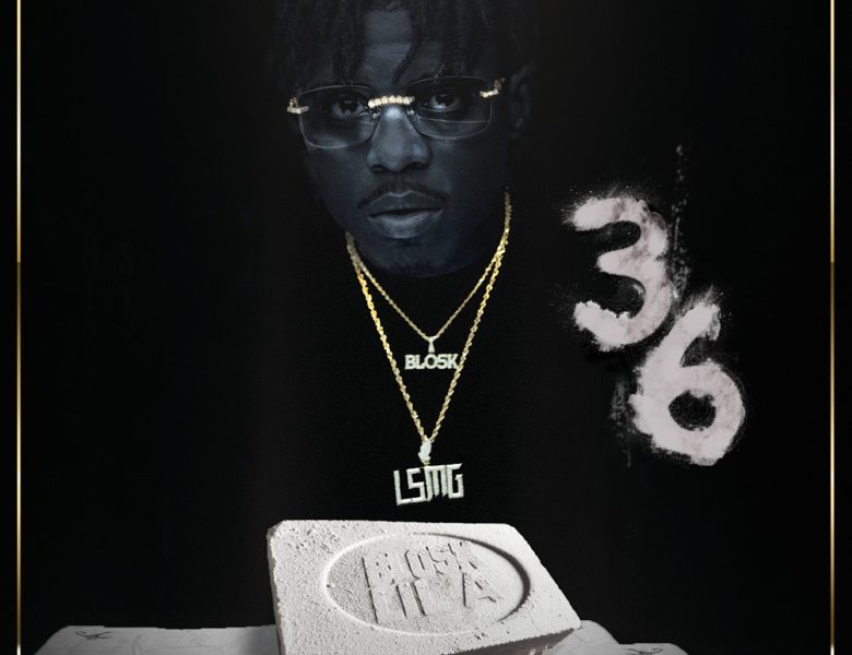 """Blo5k Lil A & Drumma Boy Collab For """"36"""" (AUDIO)"""