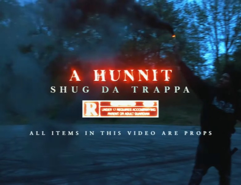 "Shug Da Trappa Burns Out In ""A Hunnit"" Visual"