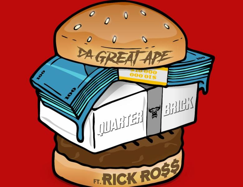 "DA GREAT APE LINKS WITH RICK ROSS FOR NEW SONG ""QUARTER BRICK"" ON WARNER RECORDS"