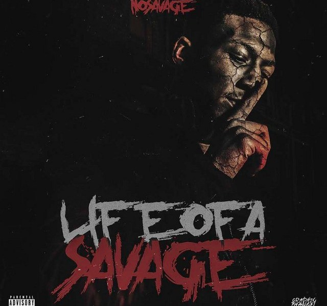 """No Savage Has A New 18 Track Project Called """"Life Of A Savage"""""""