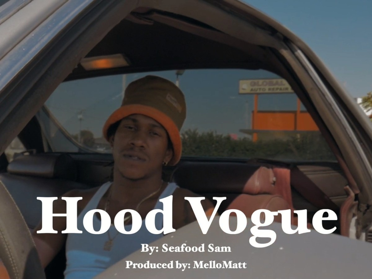 "Seafood Sam Delivers Swift Wordplay In ""Hood Vogue"""
