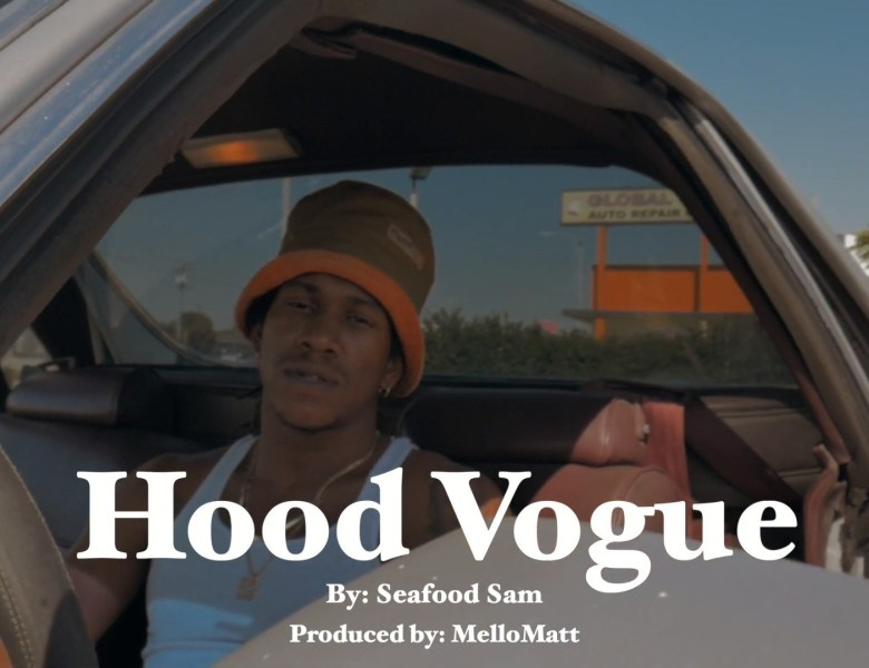 "Seafood Sam Delivers Swift Wordplay In ""Hood Vogue"""