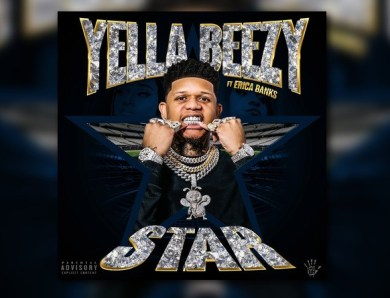 "Yella Beezy Links With Erica Banks For ""Star"""