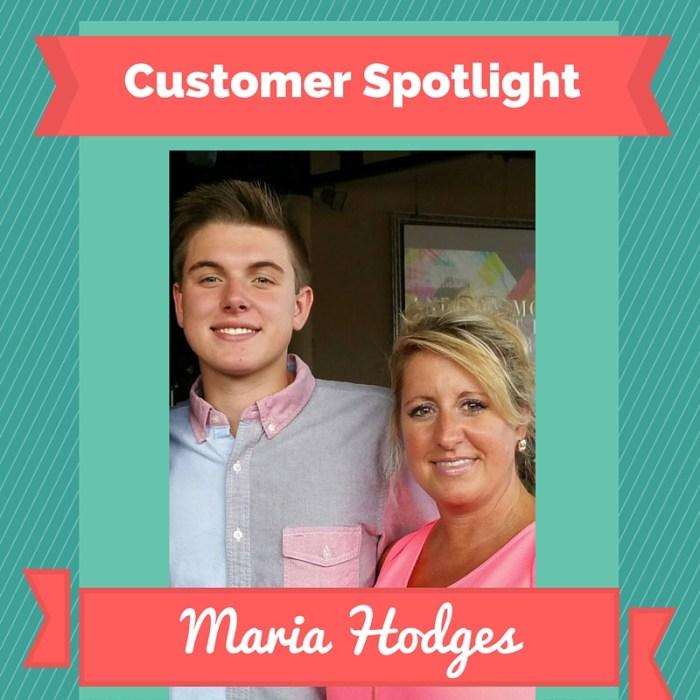 Customer Spotlight - Maria Hodges2