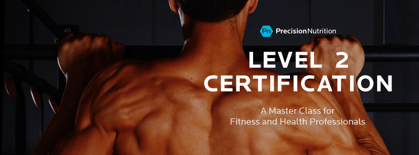 Precision Nutrition Level 2 Certification Master Class