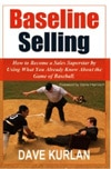 "Predictable Revenue All-Star Interview: Dave Kurlan, Bestselling Author of ""Baseline Selling"""