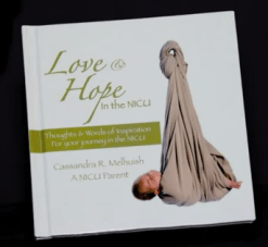 Love and Hope in the NICU by Cassandra Melhuish