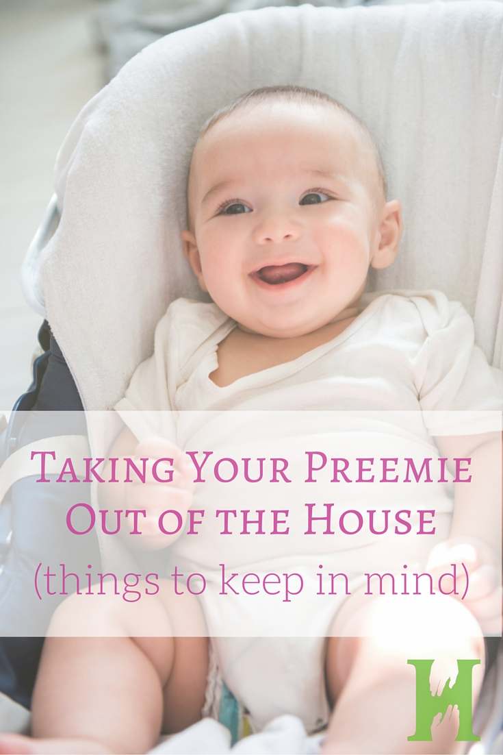 Taking Your Preemie Out of the House (thing to keep in mind)