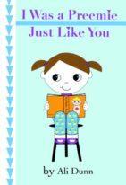 i was a preemie just like you, preemie books