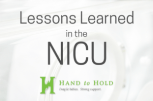 The Biggest Lessons Learned in the NICU