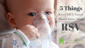 5 Things Every NICU Parent Should Know About RSV