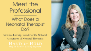 Meet the Professional: What Does a Neonatal Therapist Do?
