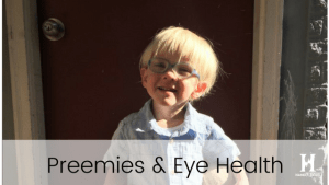 Preemies and Eye Health