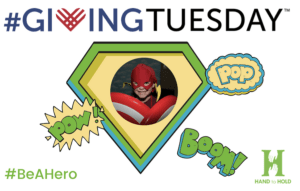 Could You #BeAHero? Support Hand to Hold for #GivingTuesday