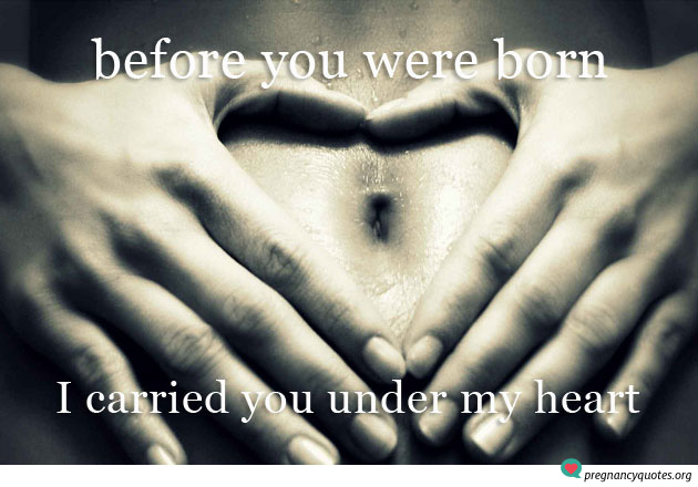 Before you were born carried you under my heart - inspirational
