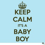 Keep Calm Its a Baby Boy Picture & Graphic In Light Blue