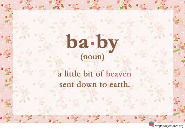 Baby, Noun - cute quotes about pregnancy on floral background