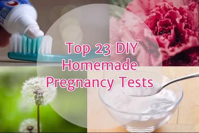 Top 23 DIY Homemade pregnancy tests