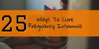 25 Ways to Cure Insomnia during Pregnancy
