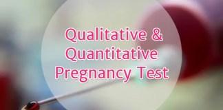 Qualitative and Quantitative Pregnancy Test