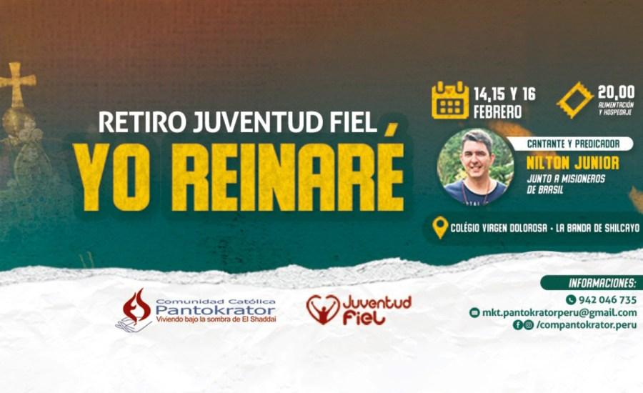 "Retiro Juventud Fiel 2020, ""Yo reinaré"""
