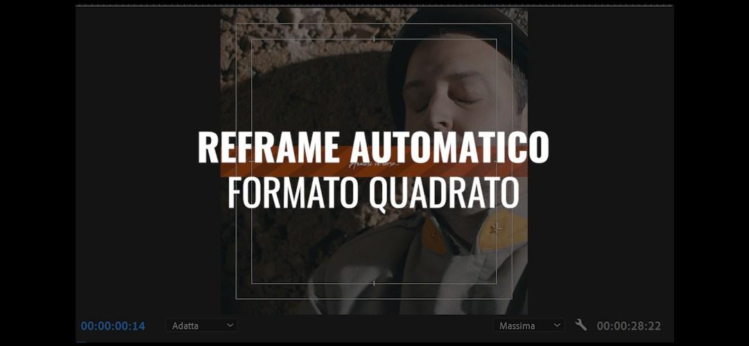 Reframe automatico in formato quadrato 1:1 (CC 2020)