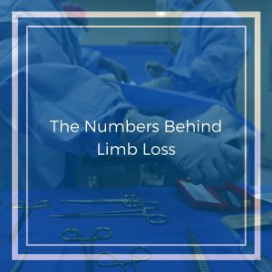 The Numbers Behind Limb Loss