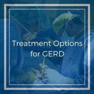 Treatment Options for GERD