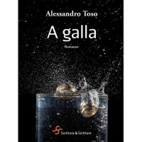 Alessandro Toso, A galla