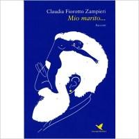 """""""Mio marito..."""" di Claudia Fiorotto Zampieri"""