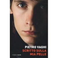 Pietro Vaghi, Scritto sulla mia pelle