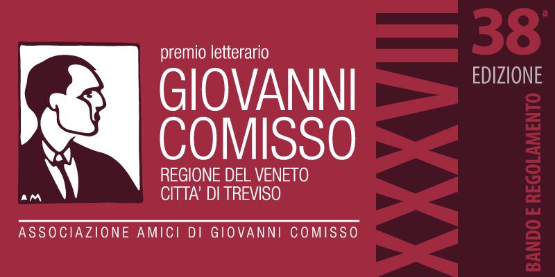 Premio letterario Giovanni Comisso - XXXVIII edizione - Bando di Partecipazione