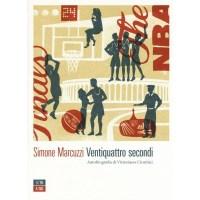 Simone Marcuzzi, Ventiquattro secondi