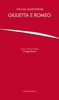William Shakespeare - Giulietta e Romeo-Sergio Perosa