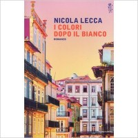 """""""I colori dopo il bianco """" di Nicola Lecca"""
