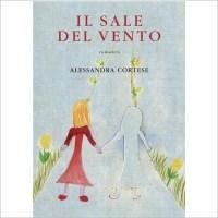 """""""ll sale del vento""""  di Alessandra Cortese"""