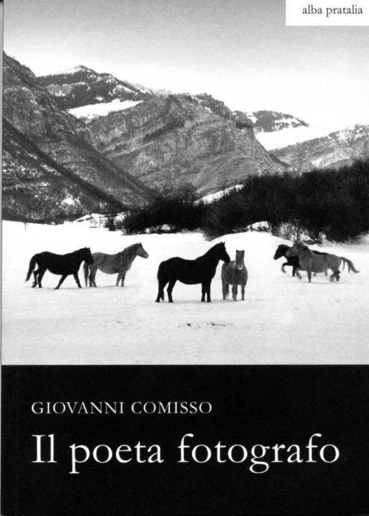 """""""Giovanni Comisso, Il poeta fotografo"""" a cura di Giuseppe Sandrini"""