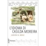 """Recensioni a """"L'idioma di Casilda Moreira"""" di Adrian Bravi"""
